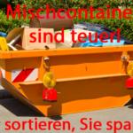 Mischcontainer für Entrümpelung in Bergisch Gladbach